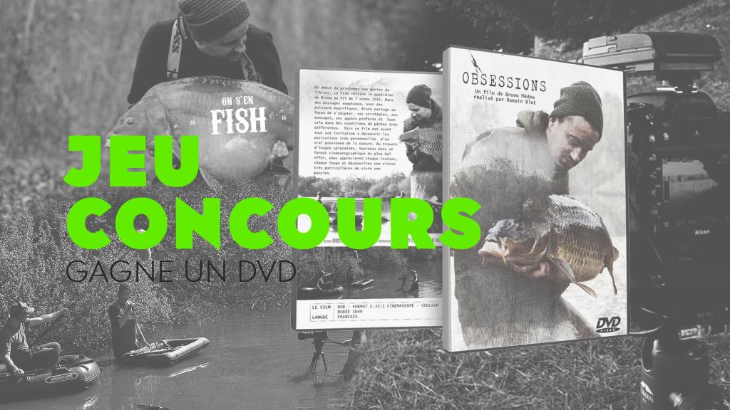 on-s-en-fish-jeu-concours-gagner-dvd-bruno-medou-obsession