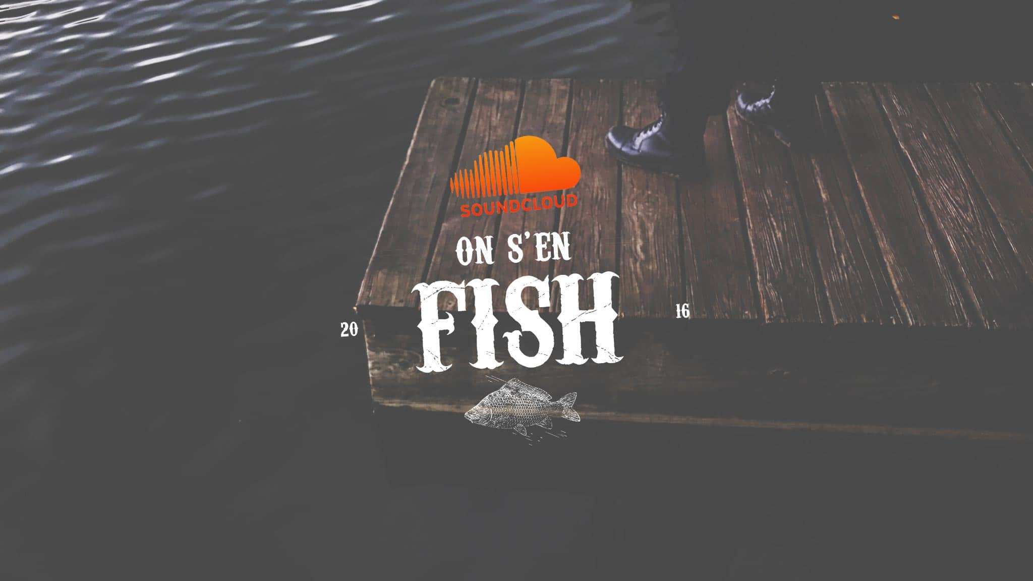 on-s-en-fish-header-playlist-carpe-on-s-en-fish