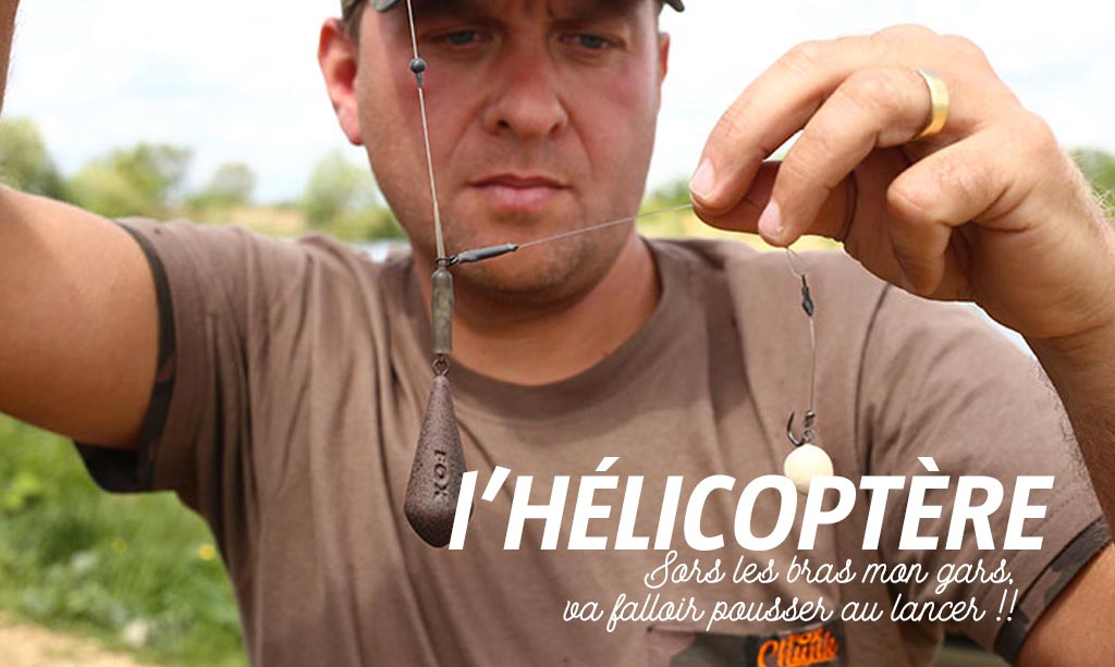 on-s-en-fish-galerie-article-outil-quel-montage-peche-carpe-choisir-montage-helicoptere